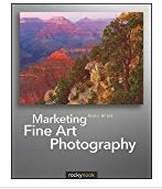 Marketing Fine Art Photography by Alain Briot book cover image